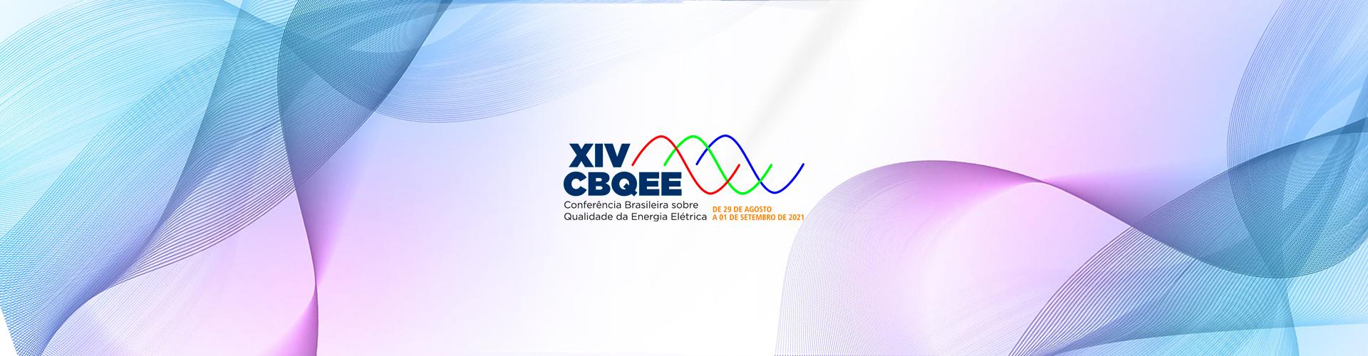 CBQEE 2021 - XIV Conferência Brasileira sobre Qualidade da Energia Elétrica